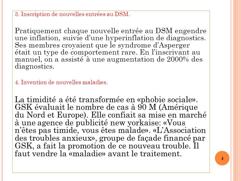 3. Inscription de nouvelles entrées au DSM.
