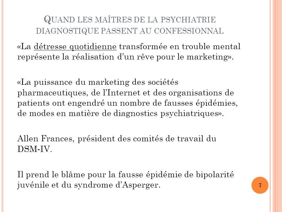 Quand les maîtres de la psychiatrie diagnostique passent au confessionnal