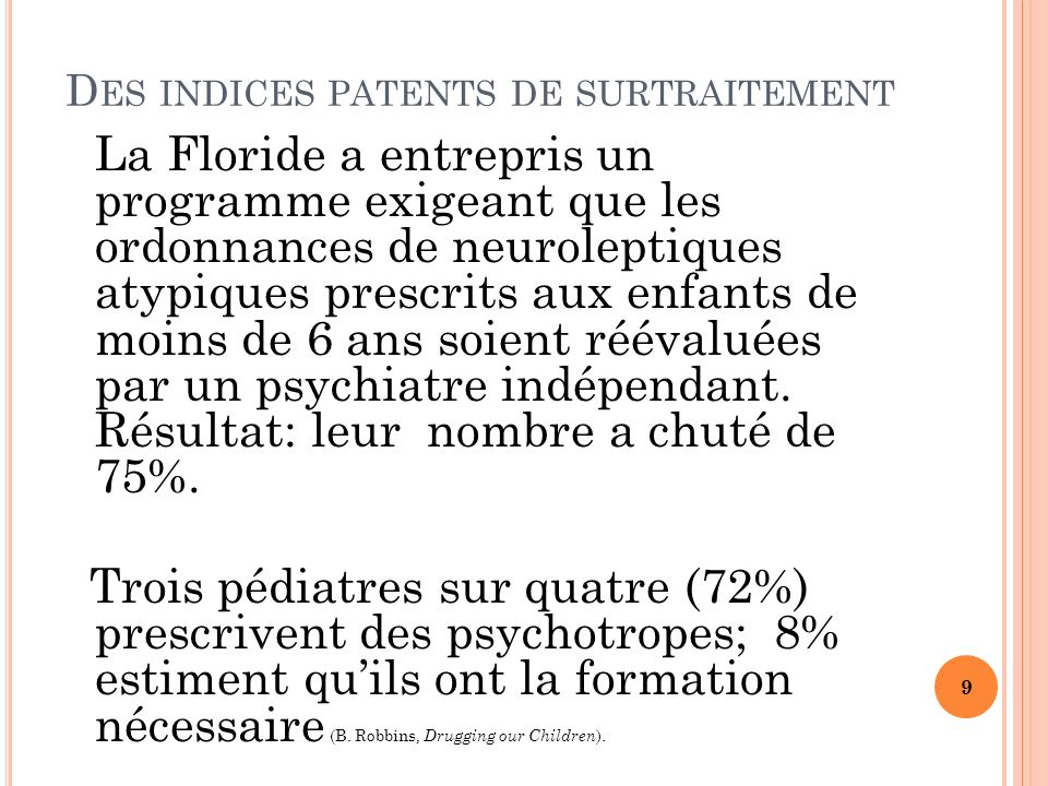 Des indices patents de surtraitement