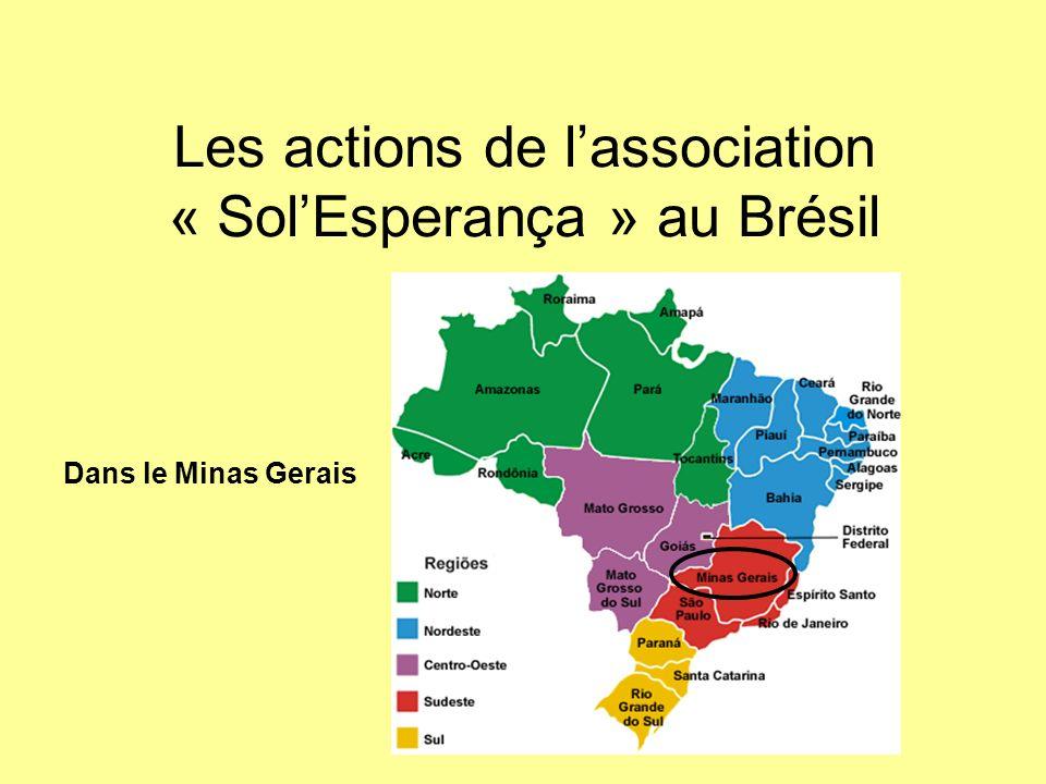 Les actions de l'association « Sol'Esperança » au Brésil