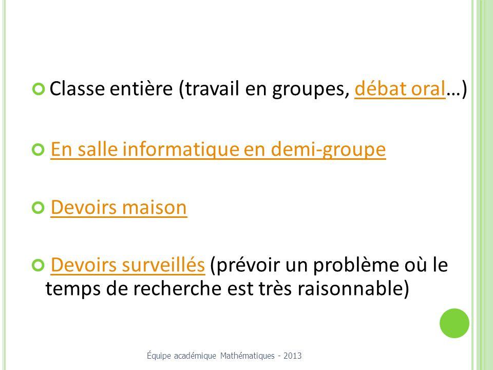 Classe entière (travail en groupes, débat oral…)