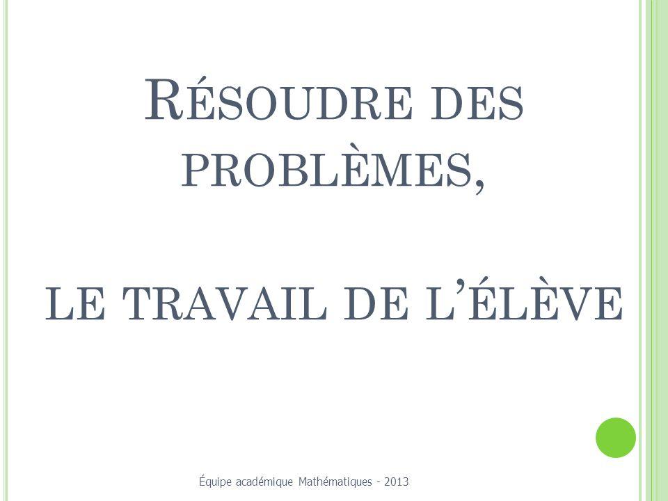 Résoudre des problèmes, le travail de l'élève