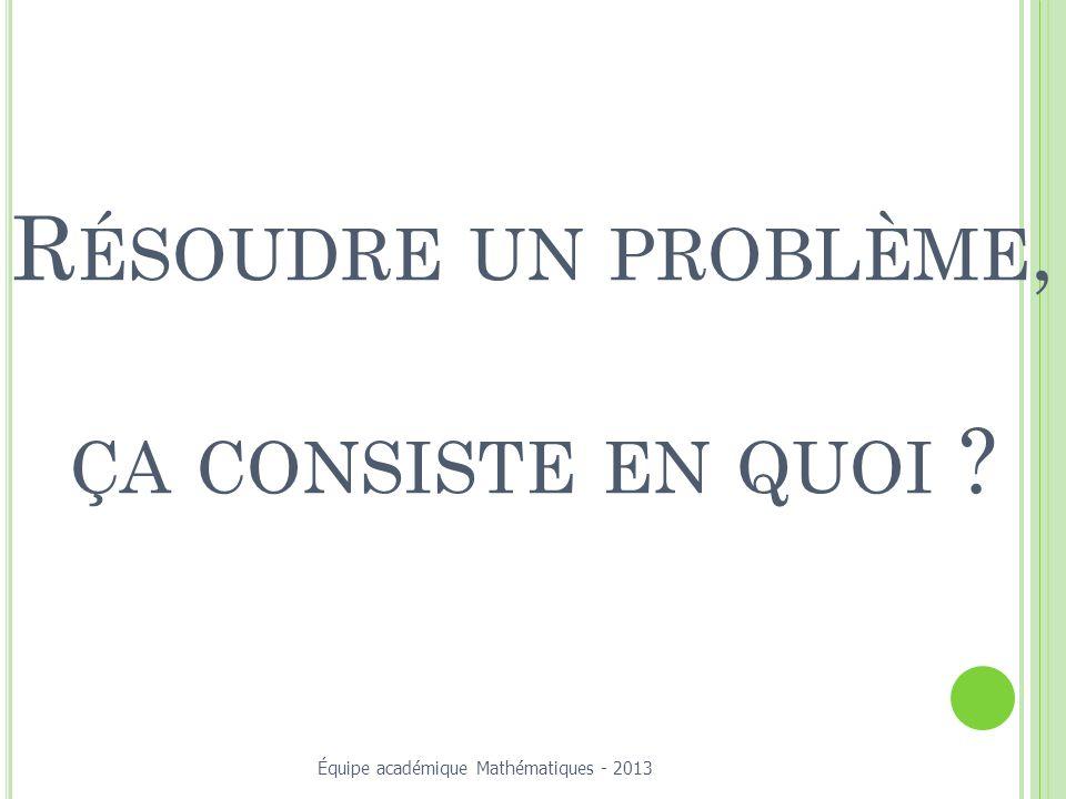 Résoudre un problème, ça consiste en quoi
