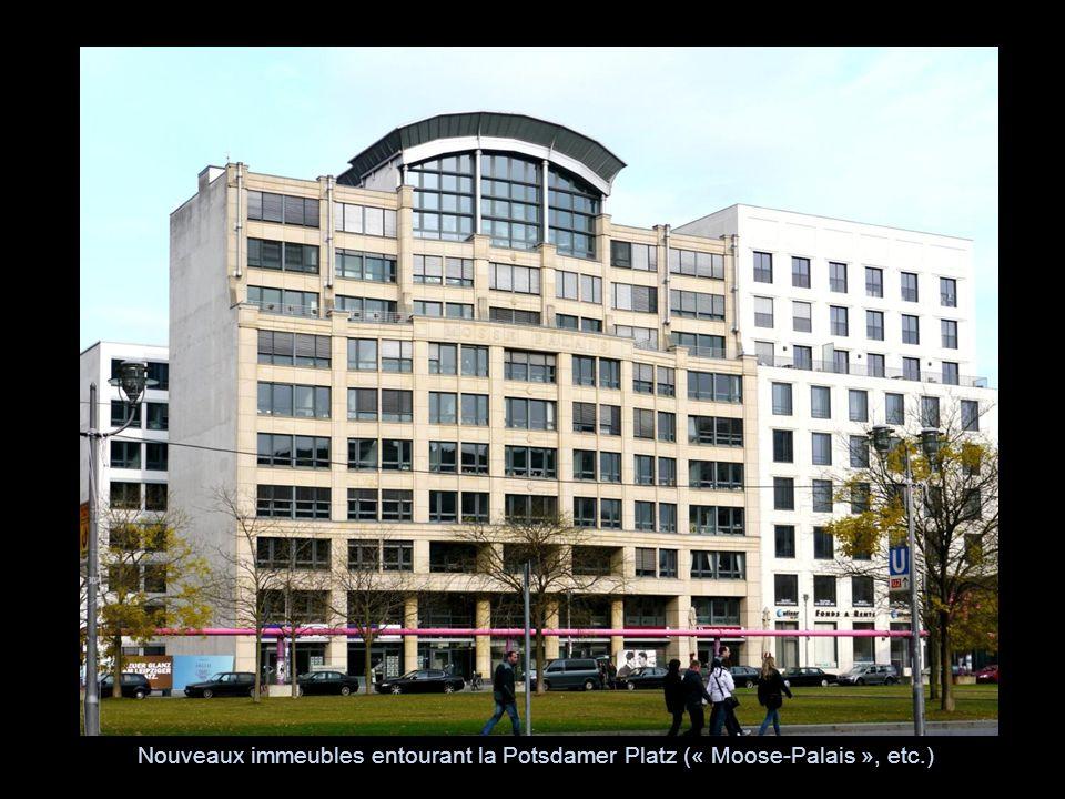 Nouveaux immeubles entourant la Potsdamer Platz (« Moose-Palais », etc