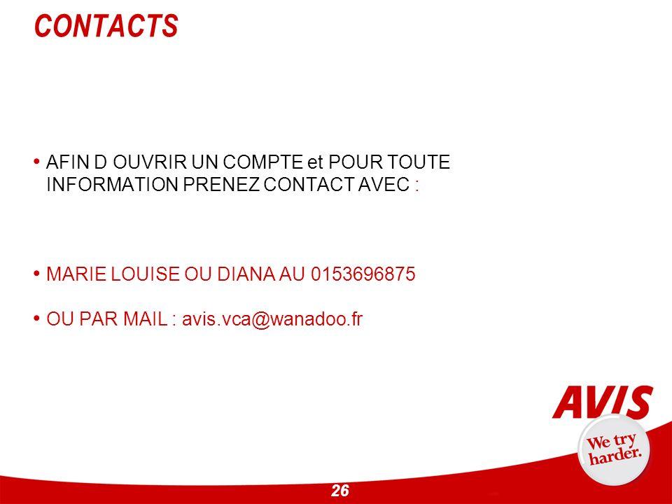CONTACTS AFIN D OUVRIR UN COMPTE et POUR TOUTE INFORMATION PRENEZ CONTACT AVEC : MARIE LOUISE OU DIANA AU 0153696875.