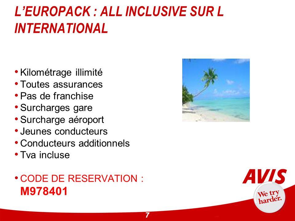 L'EUROPACK : ALL INCLUSIVE SUR L INTERNATIONAL