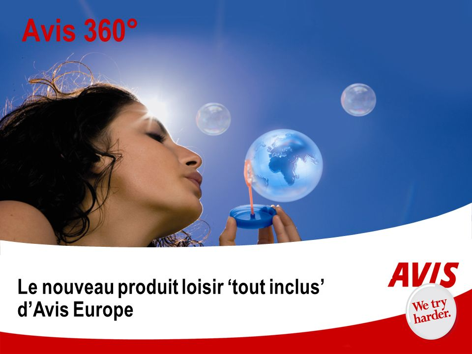 Avis 360° Le nouveau produit loisir 'tout inclus' d'Avis Europe 9 9