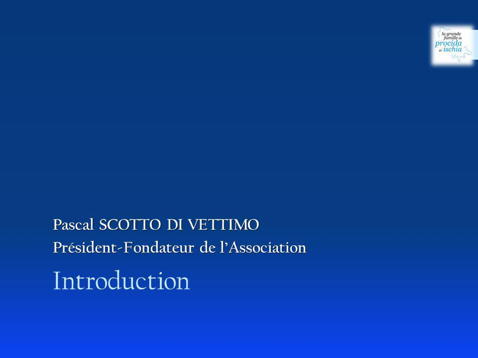 Introduction Pascal SCOTTO DI VETTIMO
