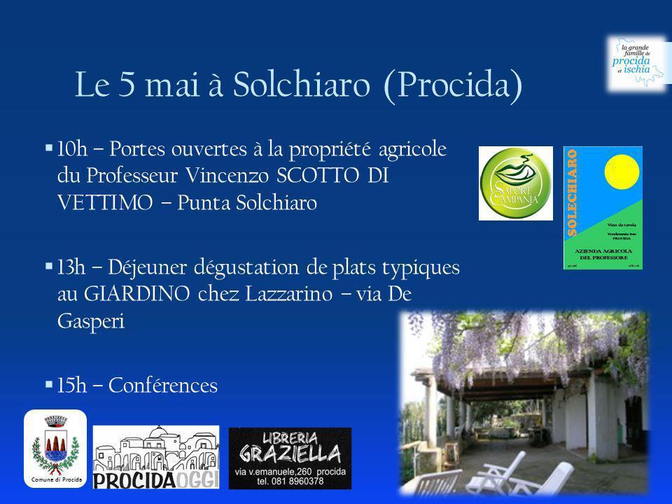 Le 5 mai à Solchiaro (Procida)