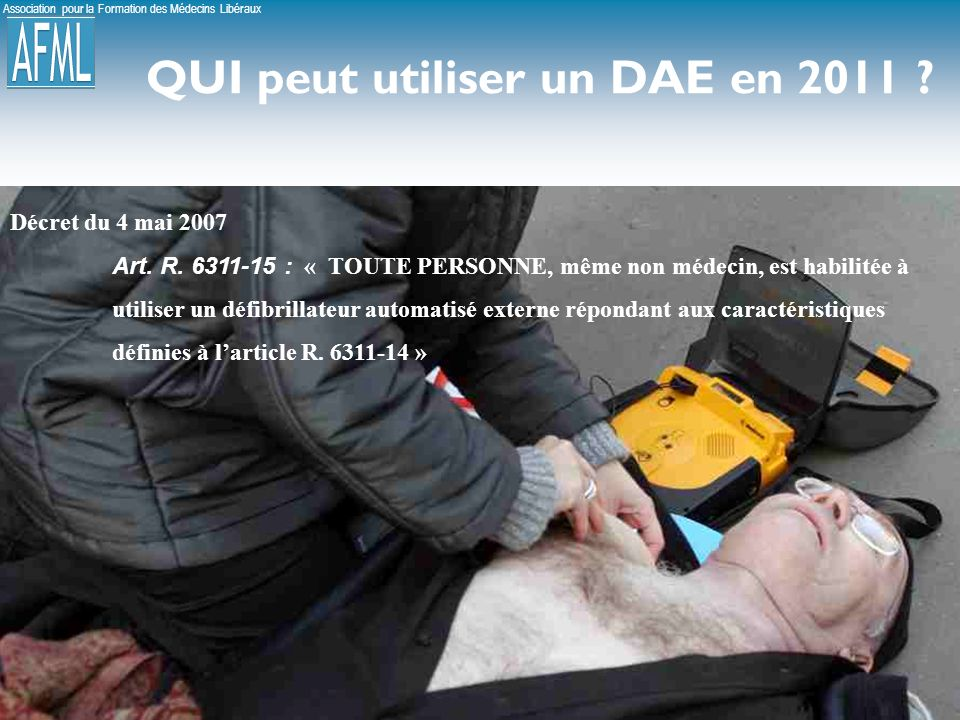 QUI peut utiliser un DAE en 2011