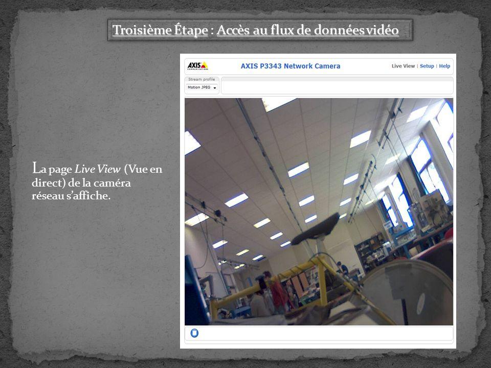 La page Live View (Vue en direct) de la caméra réseau s'affiche.