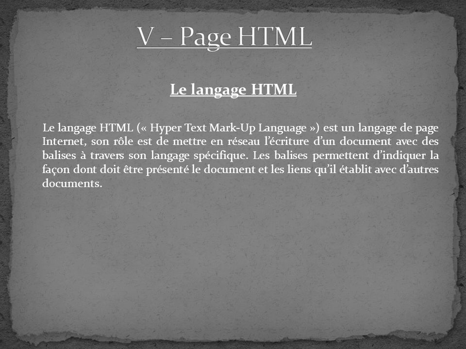 V – Page HTML Le langage HTML