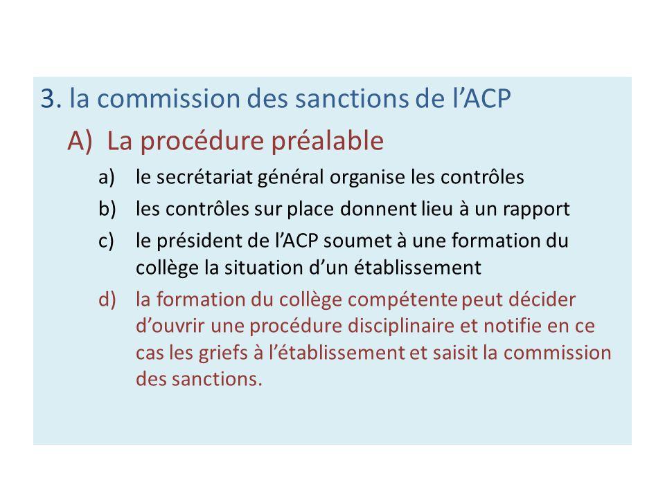 3. la commission des sanctions de l'ACP A) La procédure préalable