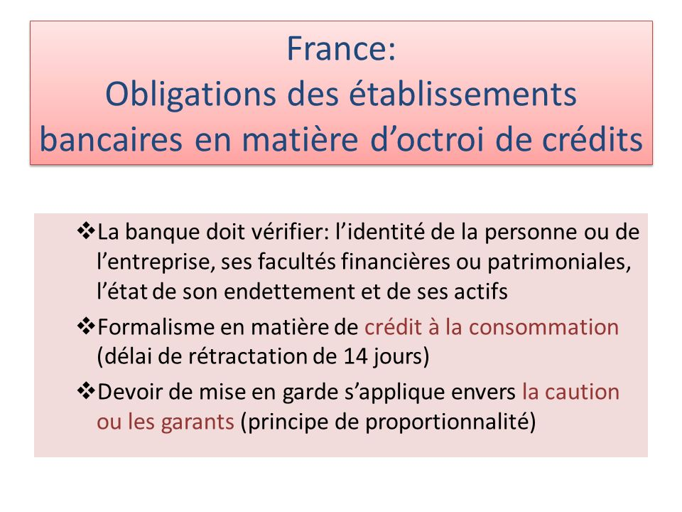 France: Obligations des établissements bancaires en matière d'octroi de crédits