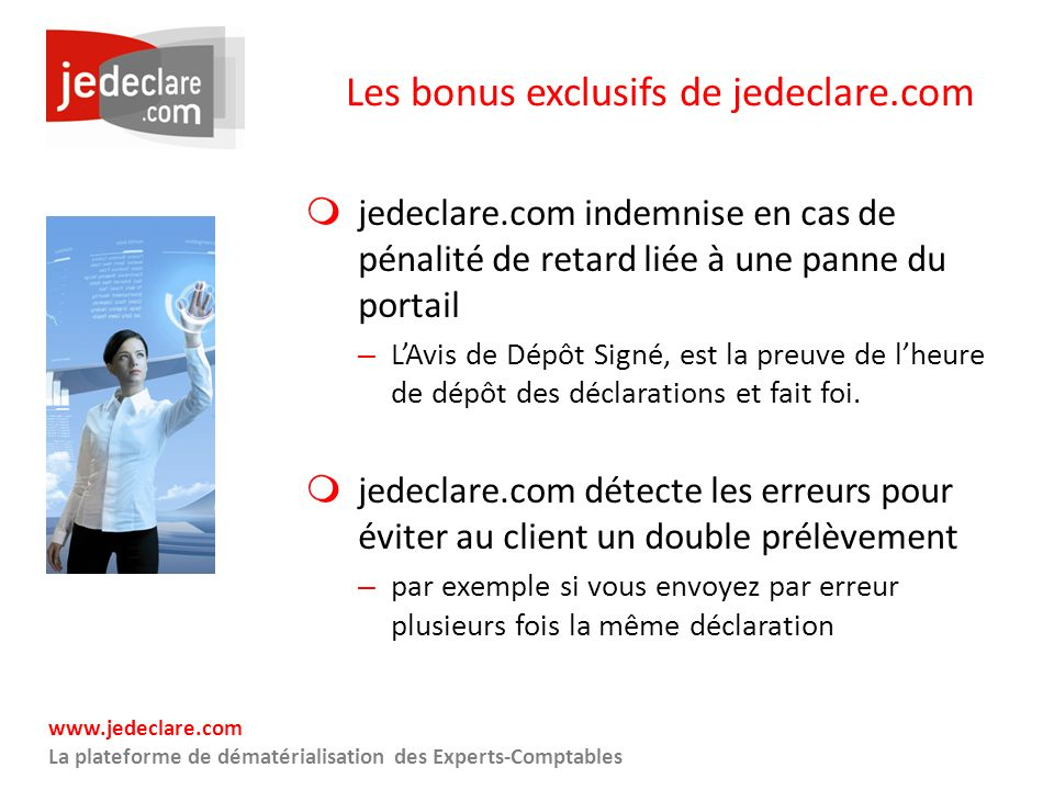 Les bonus exclusifs de jedeclare.com