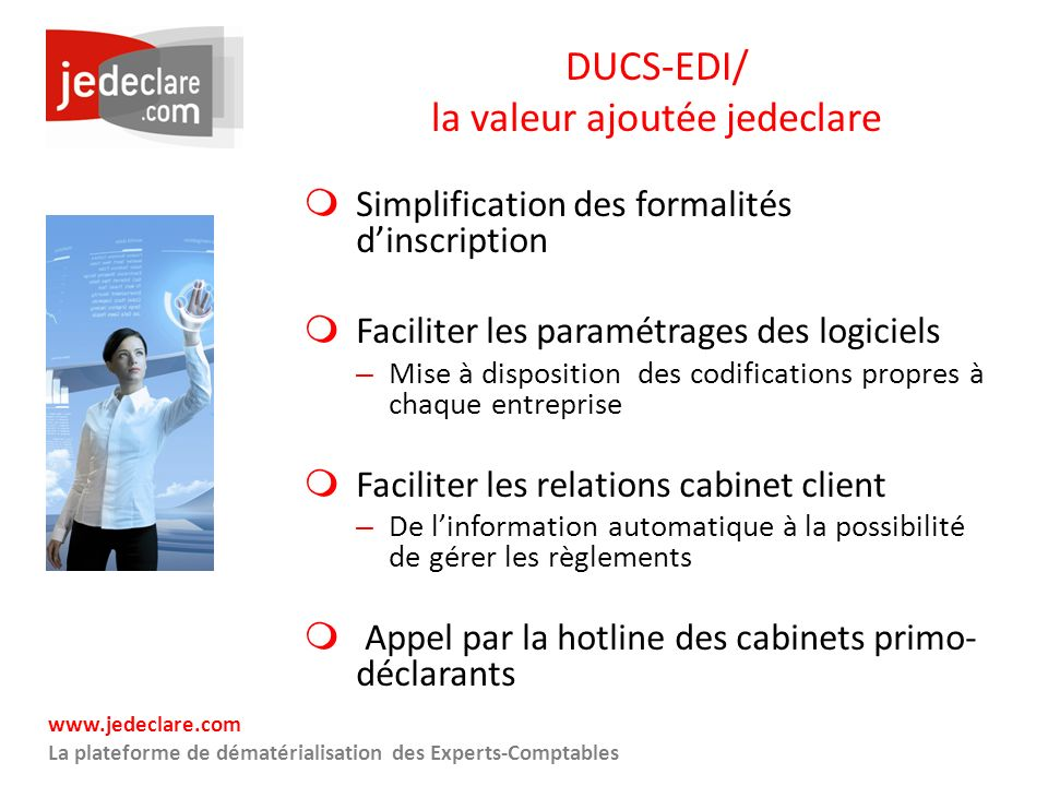 DUCS-EDI/ la valeur ajoutée jedeclare