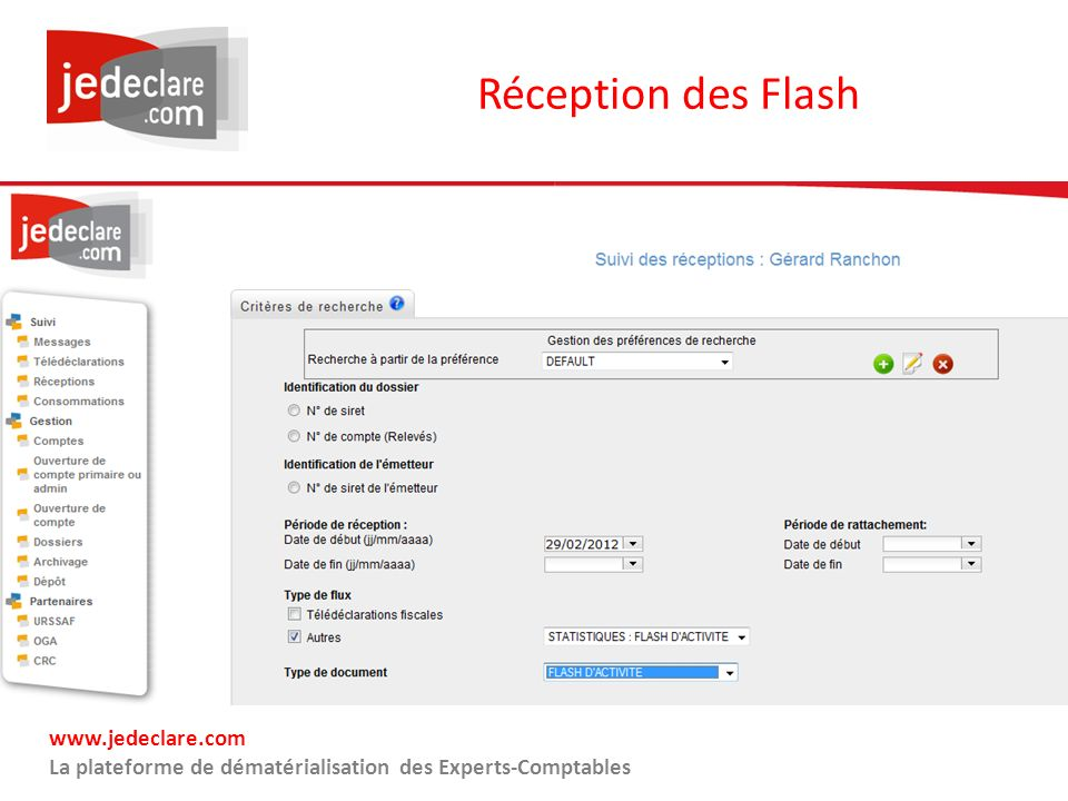 Réception des Flash