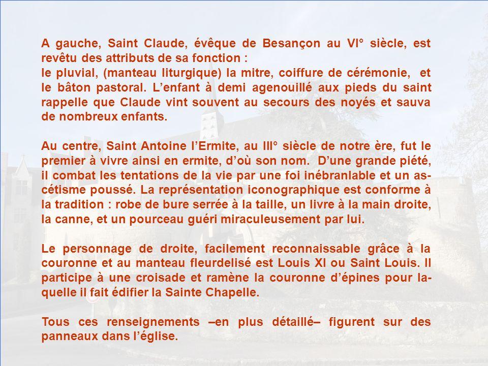 A gauche, Saint Claude, évêque de Besançon au VI° siècle, est revêtu des attributs de sa fonction :