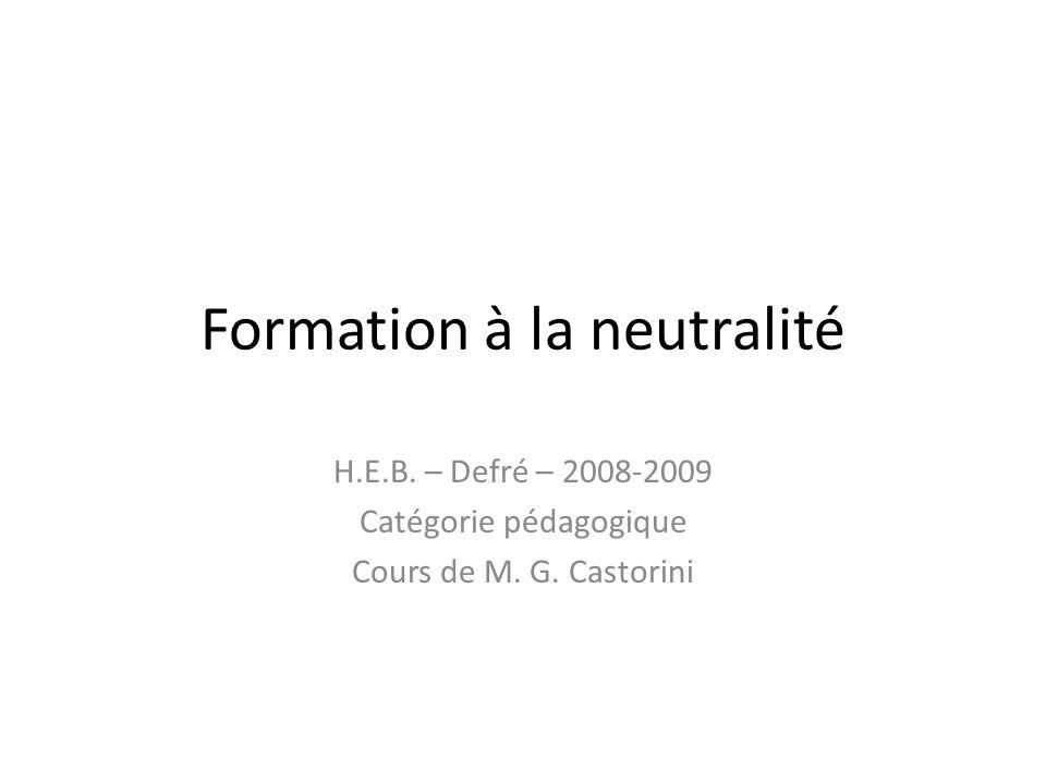 Formation à la neutralité
