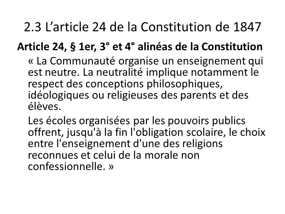 2.3 L'article 24 de la Constitution de 1847