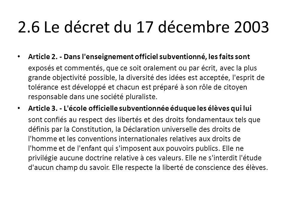 2.6 Le décret du 17 décembre 2003 Article 2. - Dans l enseignement officiel subventionné, les faits sont.