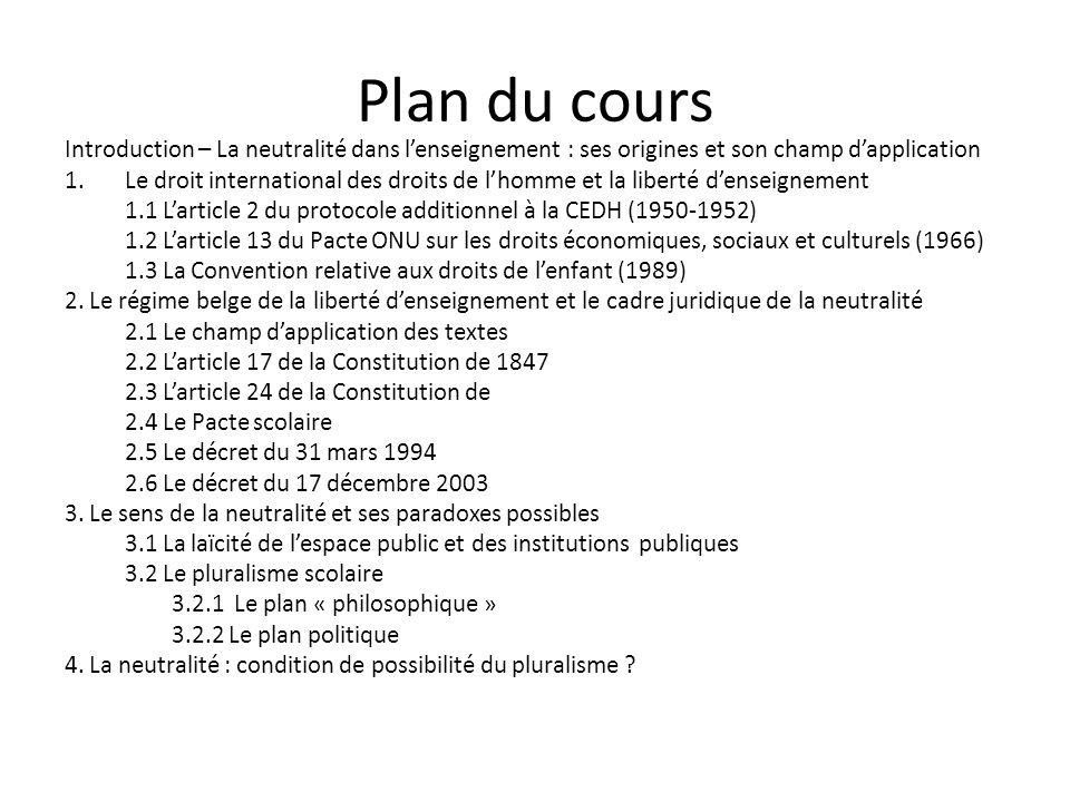 Plan du cours Introduction – La neutralité dans l'enseignement : ses origines et son champ d'application.