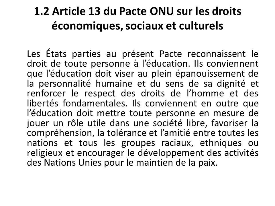 1.2 Article 13 du Pacte ONU sur les droits économiques, sociaux et culturels