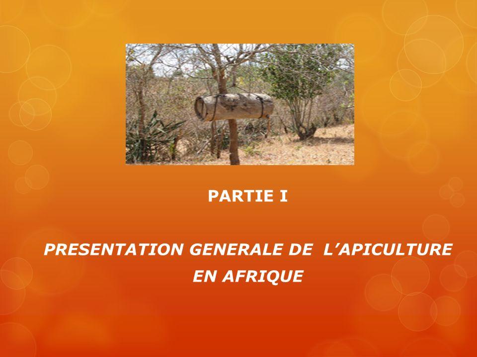 PARTIE I PRESENTATION GENERALE DE L'APICULTURE EN AFRIQUE
