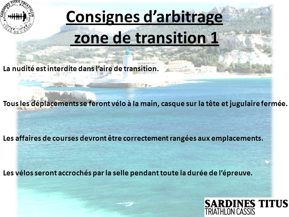 Consignes d'arbitrage zone de transition 1