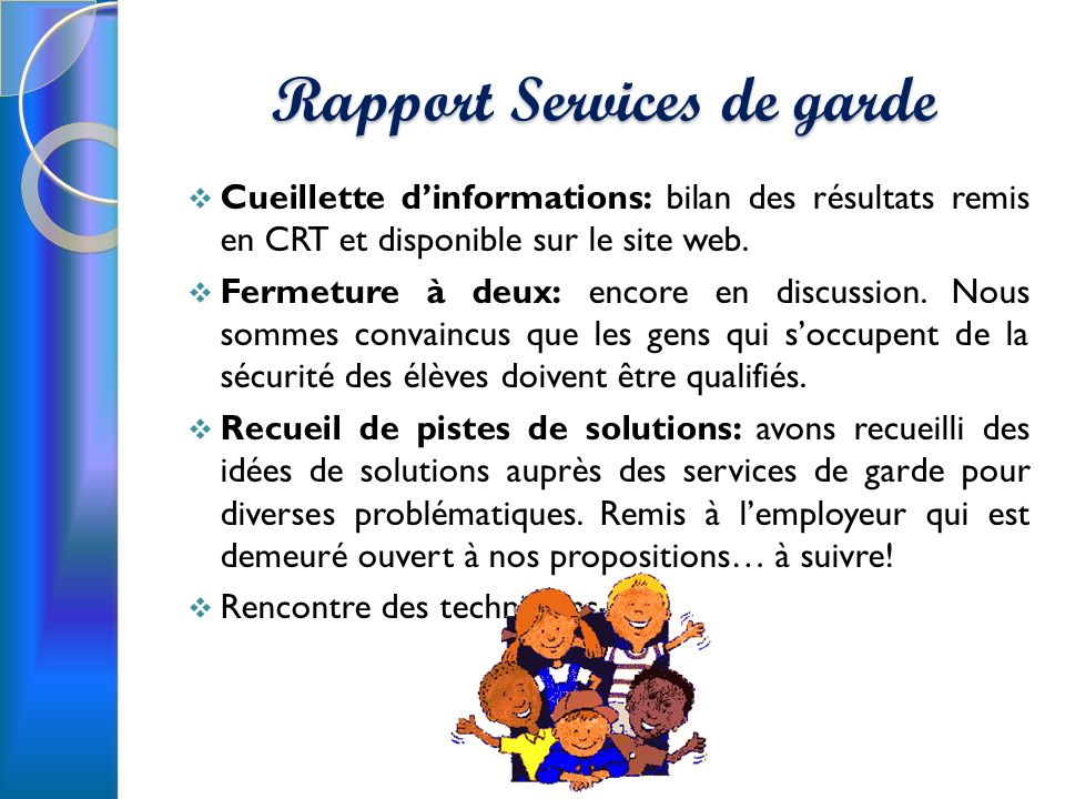 Rapport Services de garde