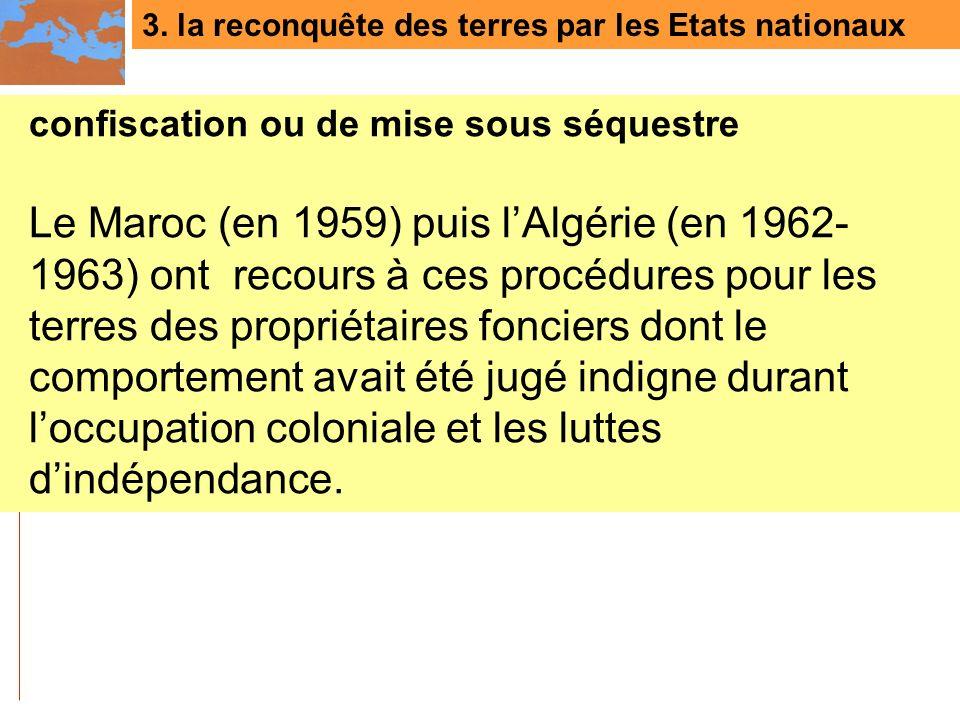 3. la reconquête des terres par les Etats nationaux