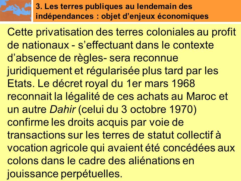 3. Les terres publiques au lendemain des indépendances : objet d'enjeux économiques