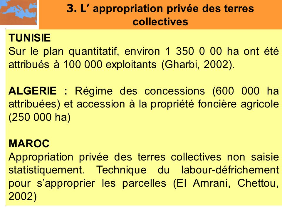 3. L' appropriation privée des terres collectives