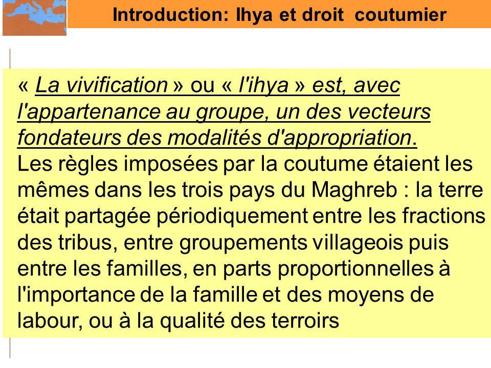 Introduction: Ihya et droit coutumier