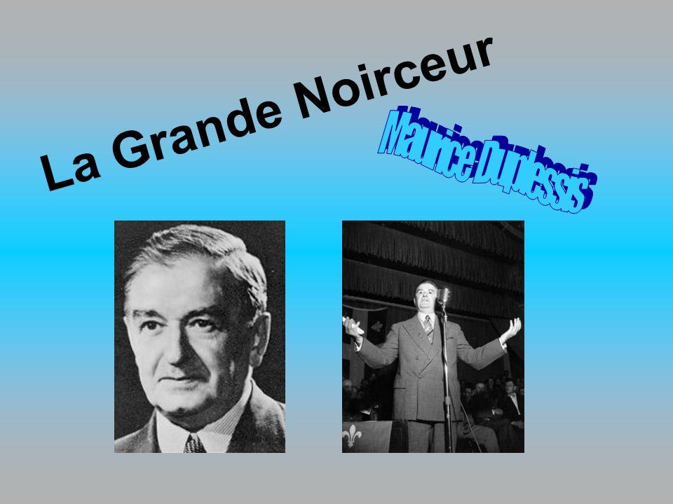 La Grande Noirceur Maurice Duplessis