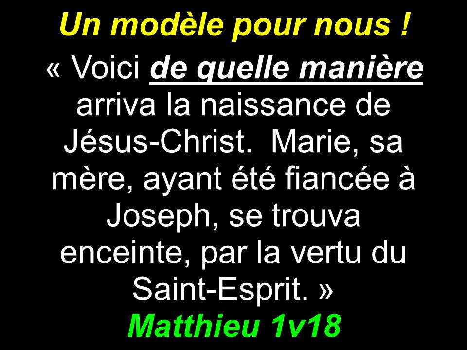 Un modèle pour nous ! Matthieu 1v18