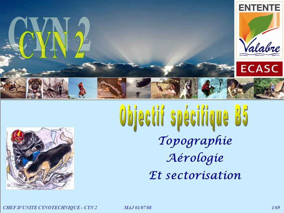 CYN 2 Topographie Aérologie Et sectorisation Objectif spécifique B5