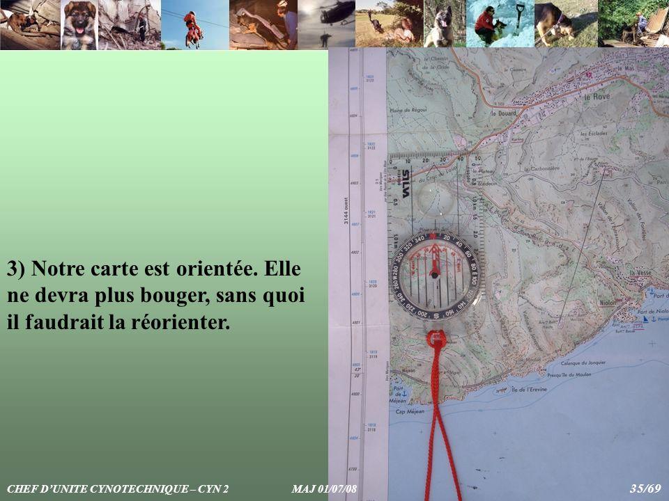 3) Notre carte est orientée