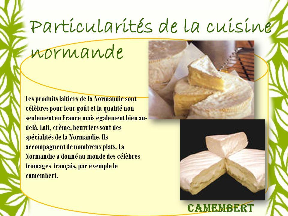 Particularités de la cuisine normande