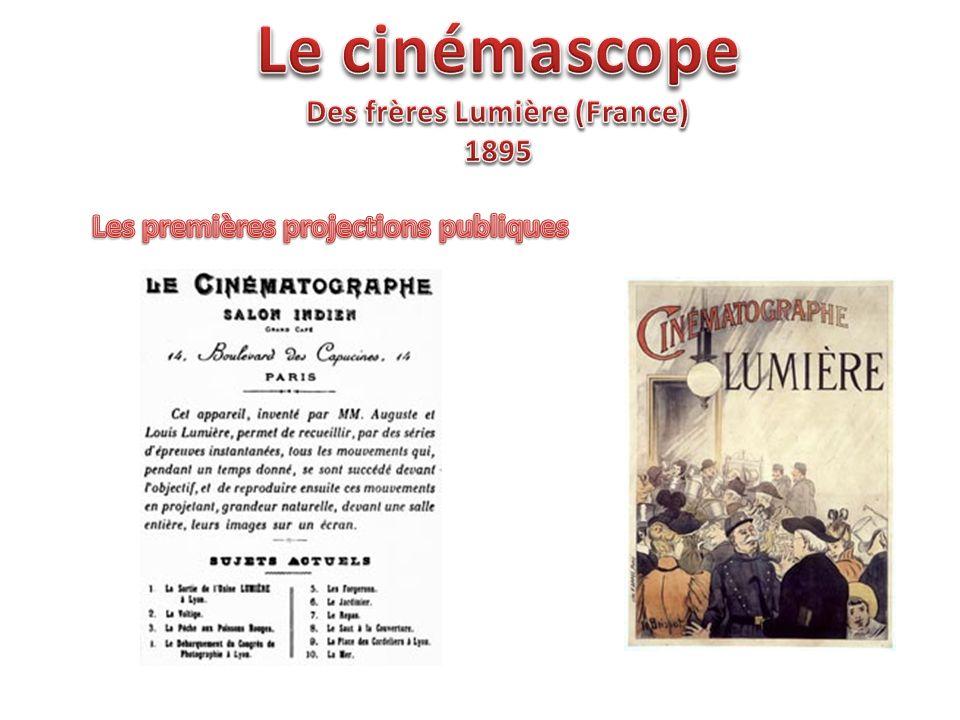 Des frères Lumière (France) Les premières projections publiques