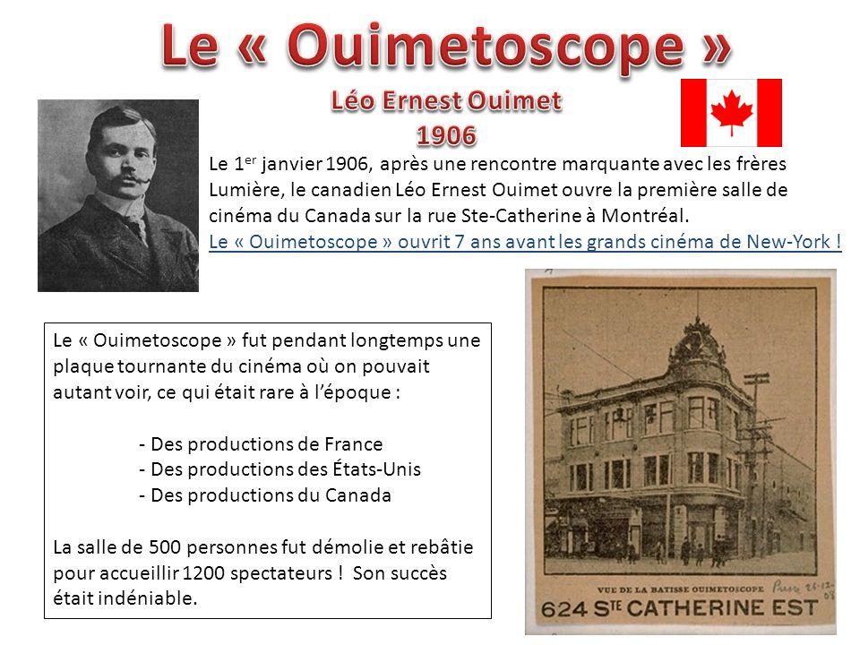 Le « Ouimetoscope » Léo Ernest Ouimet 1906