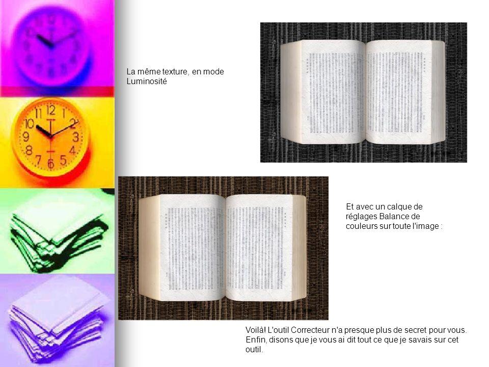 La même texture, en mode Luminosité