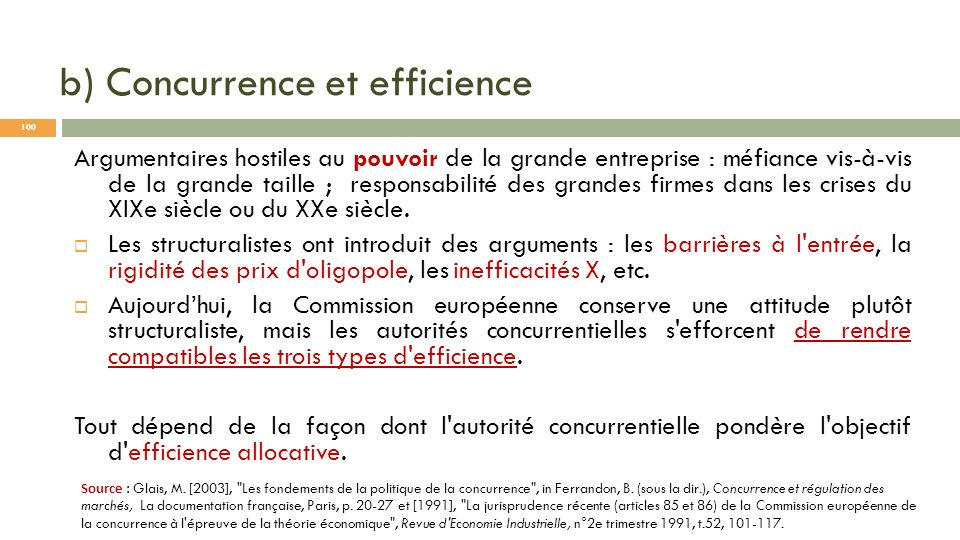 b) Concurrence et efficience