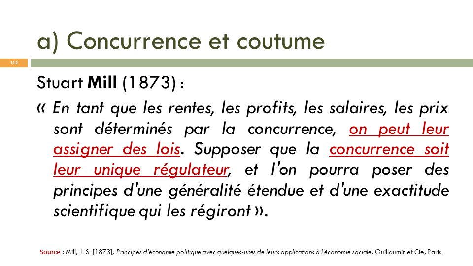 a) Concurrence et coutume