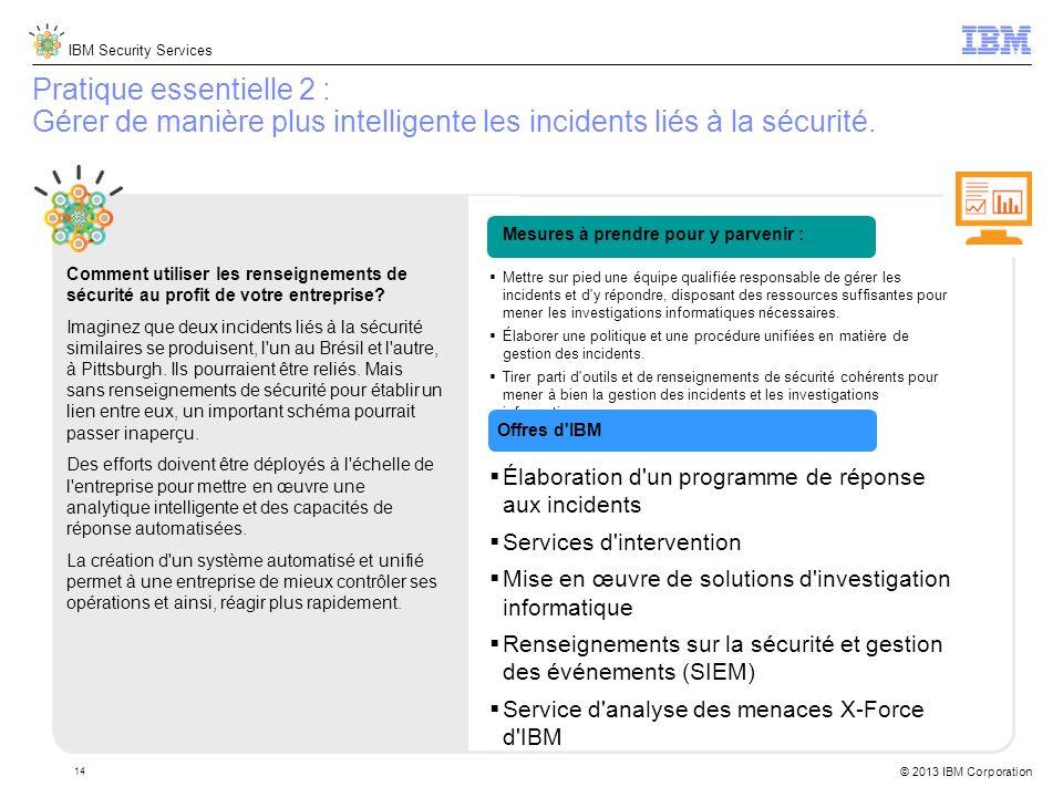 Pratique essentielle 2 : Gérer de manière plus intelligente les incidents liés à la sécurité.