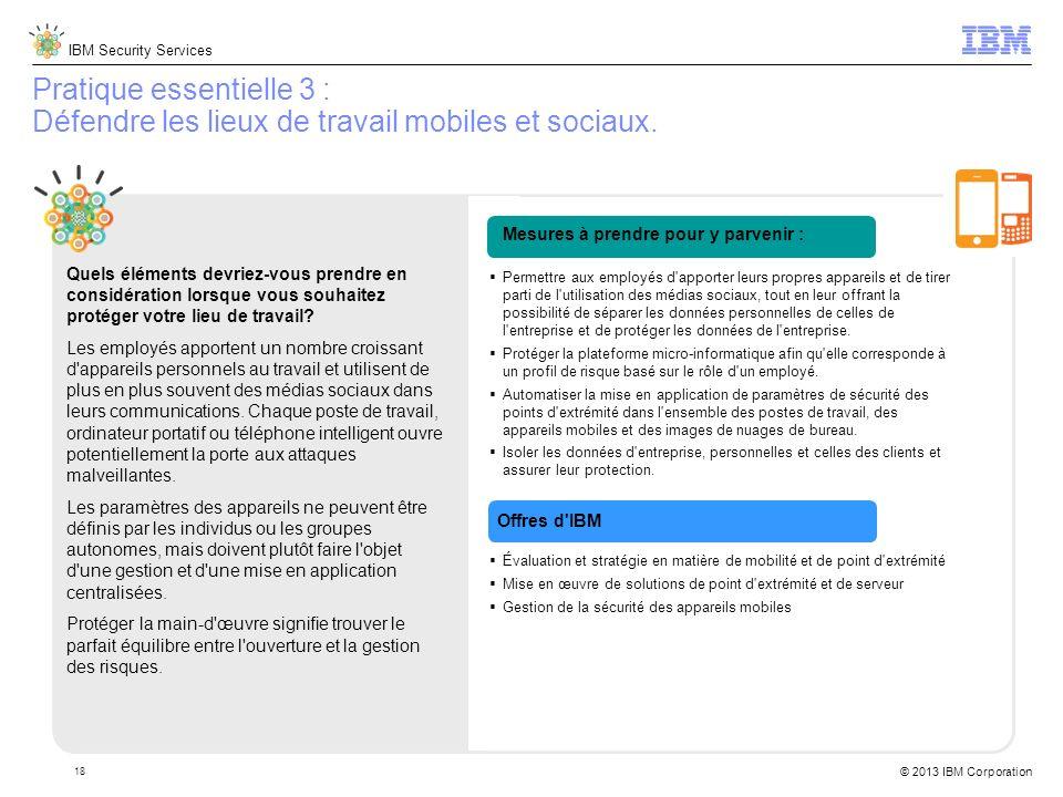 Pratique essentielle 3 : Défendre les lieux de travail mobiles et sociaux.