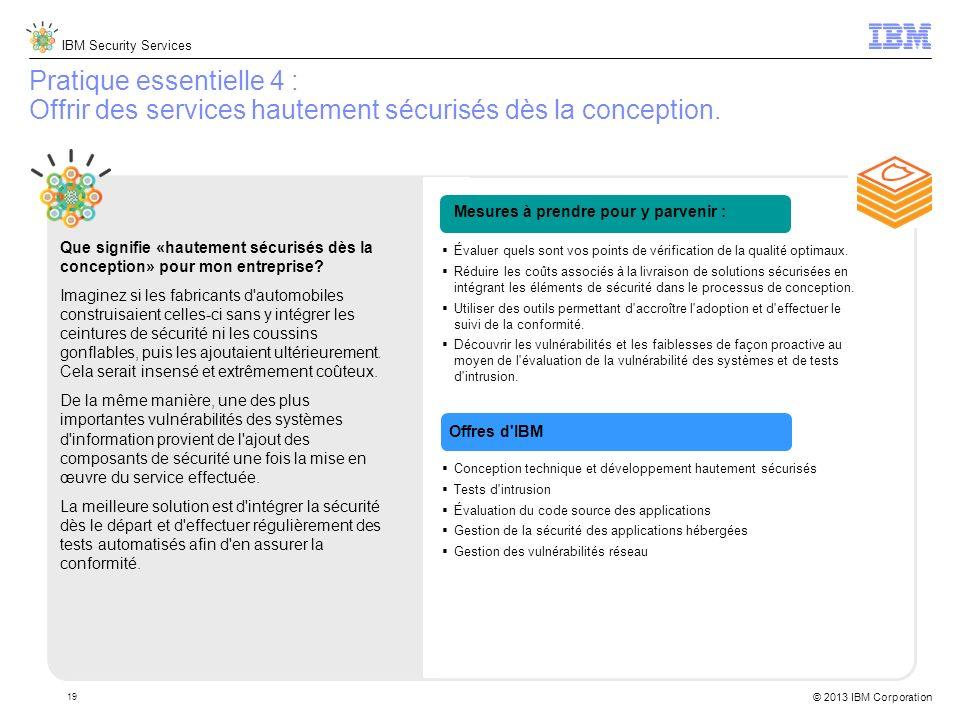 Pratique essentielle 4 : Offrir des services hautement sécurisés dès la conception.