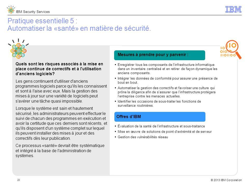 Pratique essentielle 5 : Automatiser la «santé» en matière de sécurité.