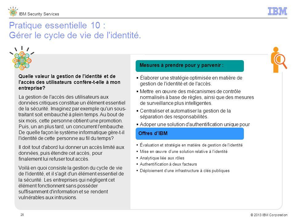 Pratique essentielle 10 : Gérer le cycle de vie de l identité.
