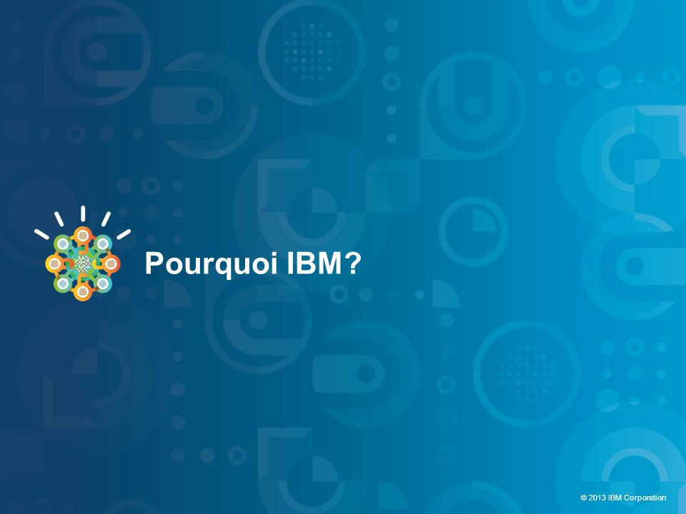 Pourquoi IBM